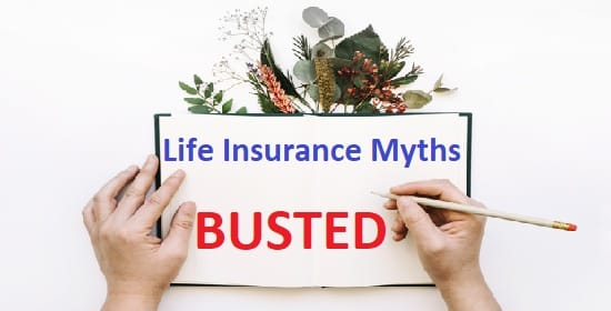 Life Insurance Myths Busted