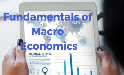 Fundamentals of Macro Economics