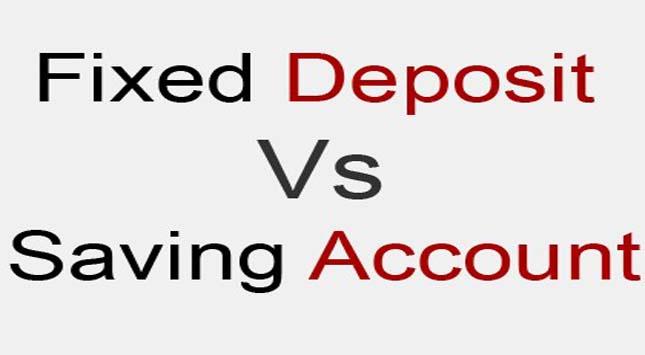 FD vs Saving Accounts
