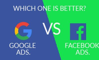 Google Ads. Vs. Facebook Ads