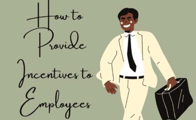 Provide Incentives to Employees